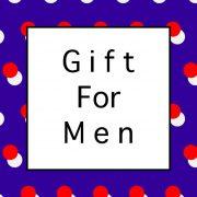 Gift-for-men-男性への贈り物